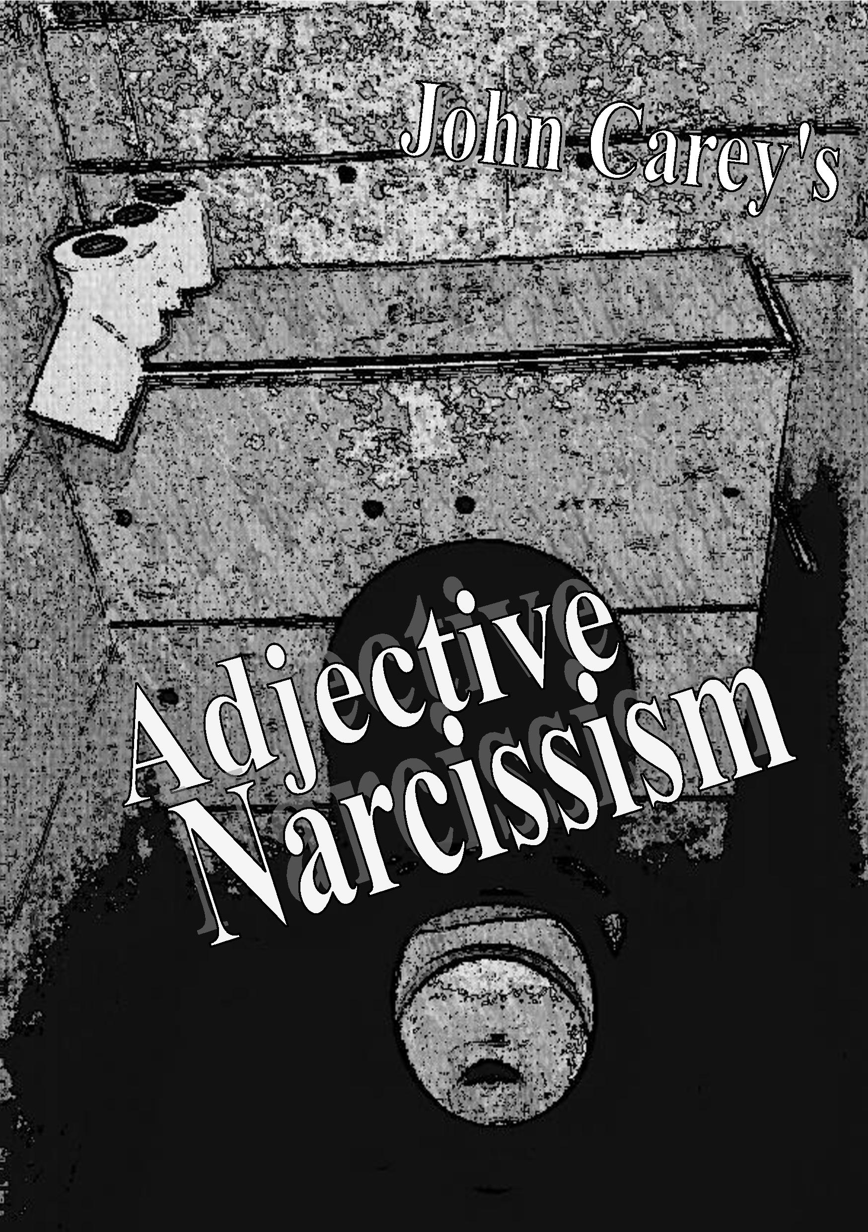 Adjective Narcissism! My first 'experimental' novella in the Broken Polemic series. This was the first, serious, piece of writing I attempted.