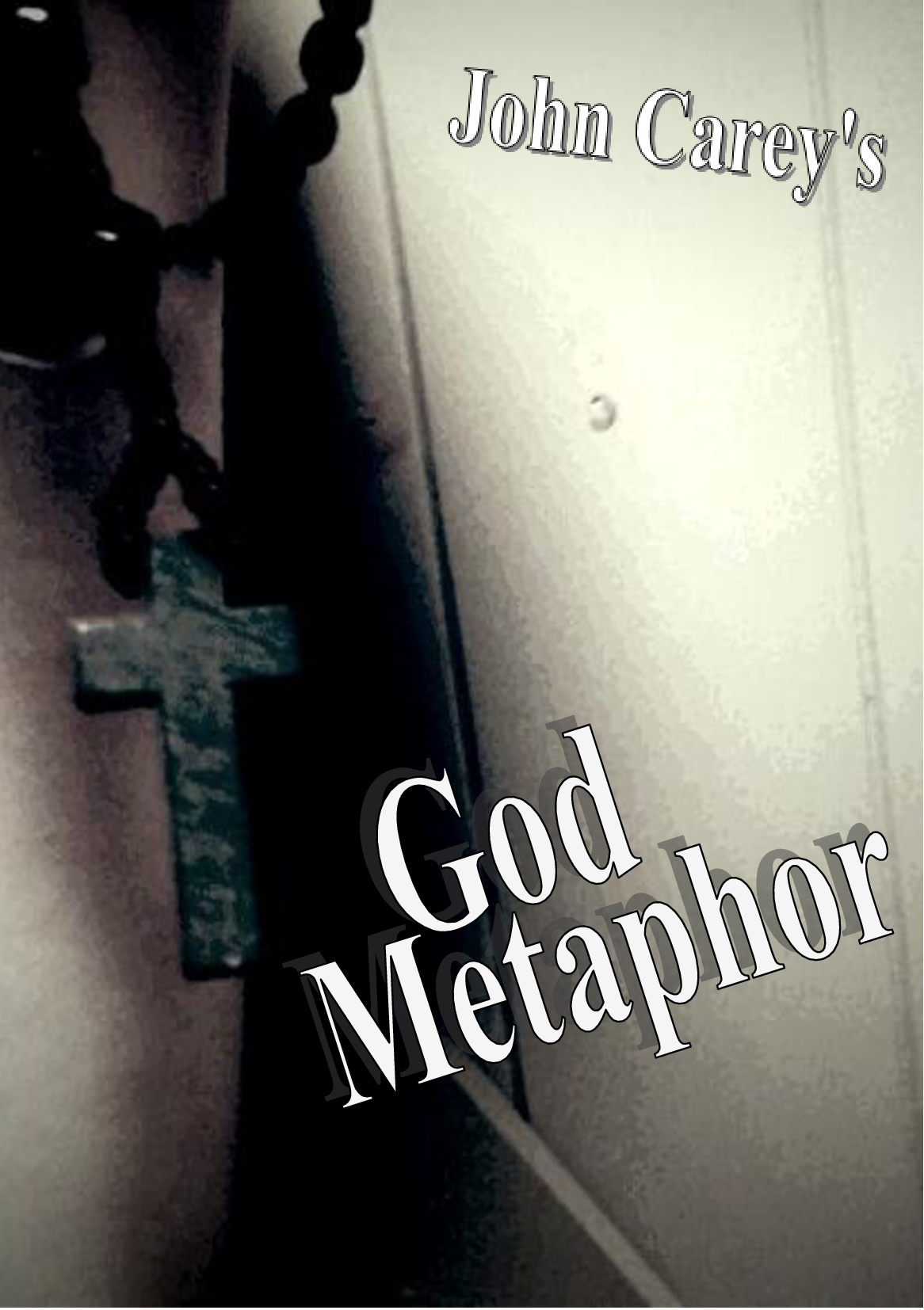 God Metaphor! My second 'experimental' novella in the Broken Polemic series. This one goes on about religion and literary authority.