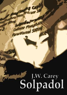 Solpadol covering image for free J.W. Carey eBook